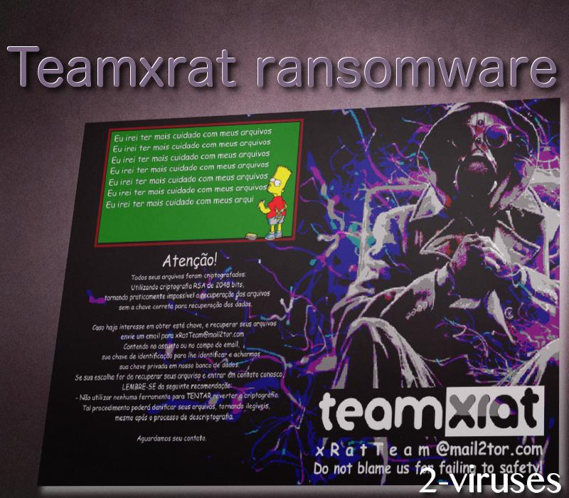 teamxrat-ransomware-desktop-2-viruses