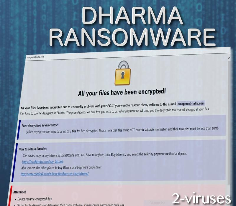 Dharma Ransomware - How to remove - 2-viruses com