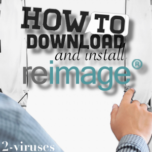 How to Download And Install Reimage