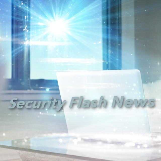 Security Flash News from the 13th to 17th of February, 2017