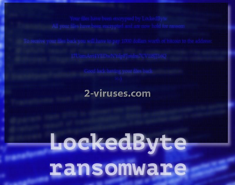LockedByte ransomware