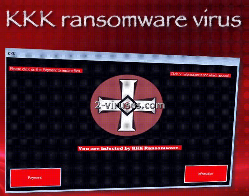 Kkk Virus How To Remove 2 Viruses