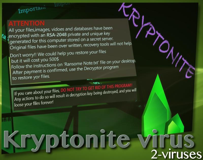 Kryptonite ransomware virus