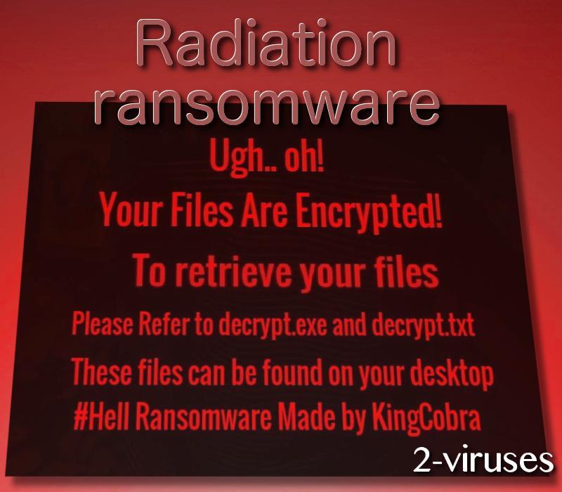 Radiation ransomware virus
