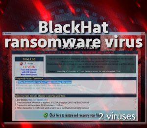 Blackhat ransomware virus