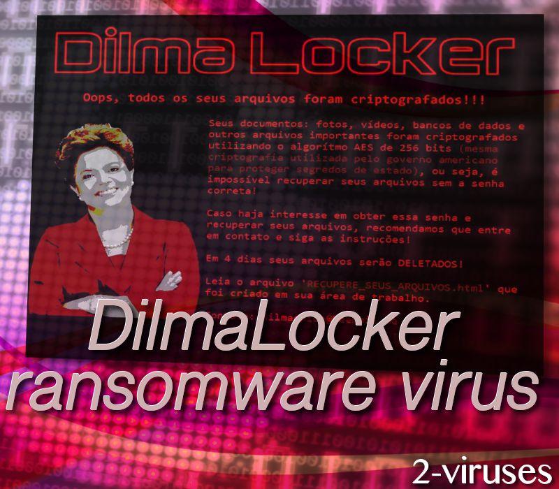 DilmaLocker ransomware virus
