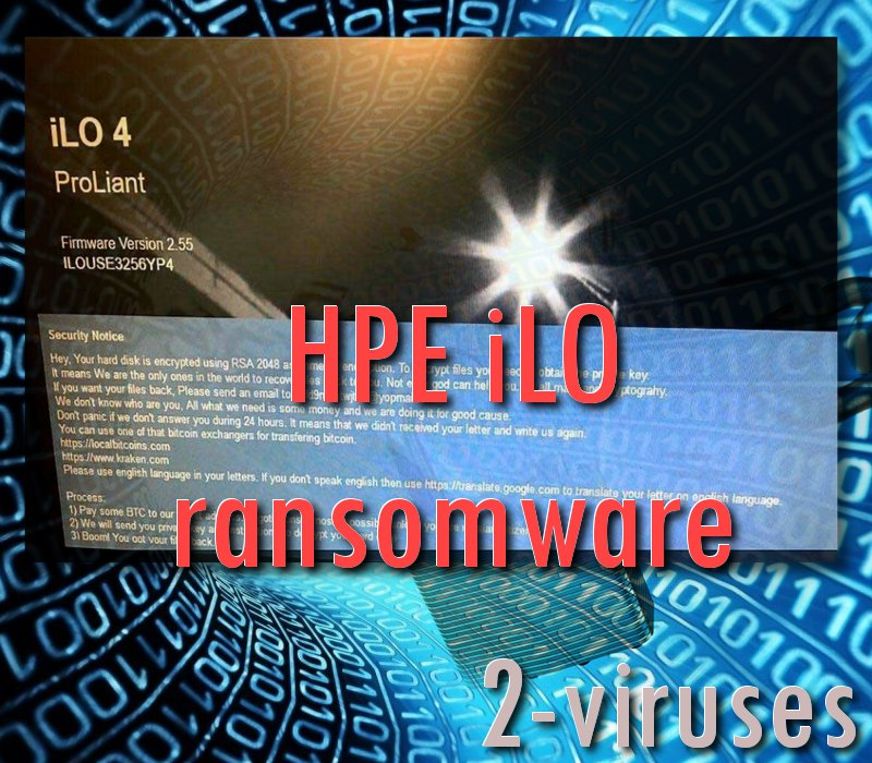 HPE iLO Ransomware - How to remove - 2-viruses com