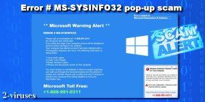 ERROR # MS-SYSINFO32 pop-up scam
