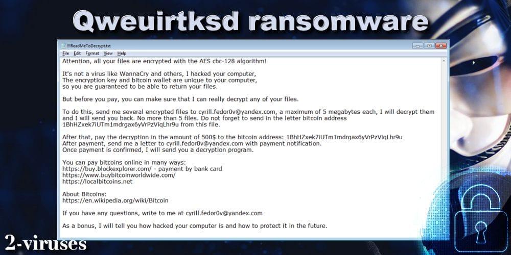 Qweuirtksd ransomware - How to remove - 2-viruses com