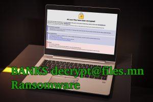 BANKS decrypt@files.mn Ransomware