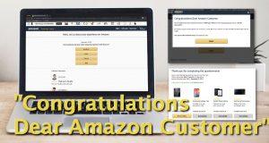 """Congratulations Dear Amazon Customer"" Scam"