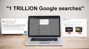 """""""1 TRILLION Google searches"""" Scam"""