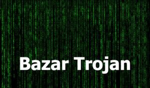 Bazar Trojan